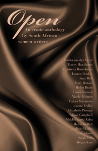 Book cover: OPEN - An erotic anthology by South African women writers: link to kalahari.net